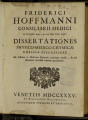 Friderici Hoffmanni ... Dissertationes physico-medico-chymicae curiosae selectiores : ad systema...